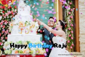 happy birthday lovely image for raju, happy birthday raju ji, raju ji birthday picture