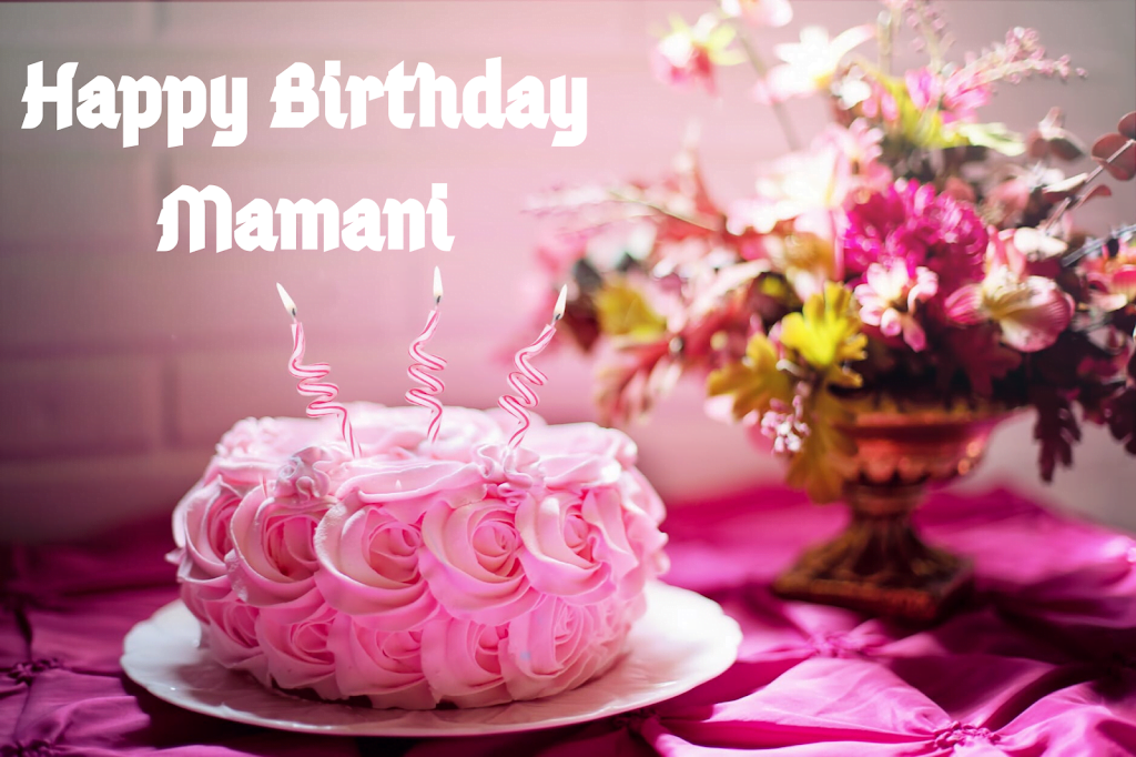 Mamani Images, Happy Birthday Mamani, Birthday Mamani