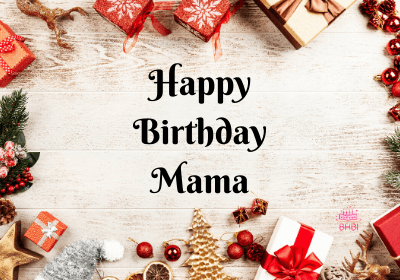 Best Wishes For Mama