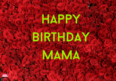 Pictures For Happy Birthday Mama