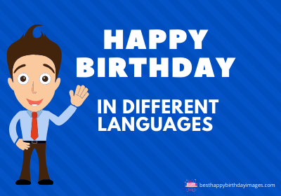 happy birthday in different languages of india, happy birthday in different languages pdf, happy birthday in different style, happy birthday in 25 different indian languages, happy birthday in different ways, happy birthday in different fonts, happy birthday wishes in 24 indian languages, happy birthday in different languages images