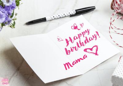Happy Birthday Dear Mama