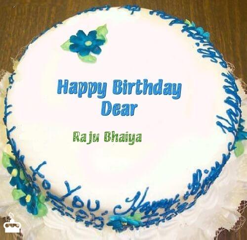Happy Birthday Raju Bhaiya