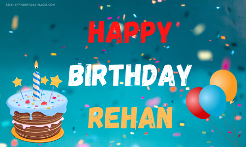 Happy Birthday Rehan to You Images Download